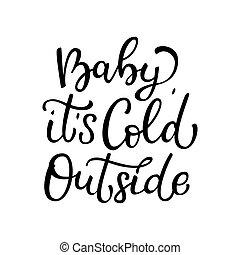 rukopis, nahý, vektor, nápis, děťátko, ono, studený, mimo