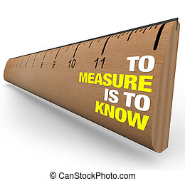 Ruler - To Measure is to Know - Importance of Metrics