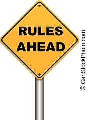 rules ahead road sign illustration design over a white background