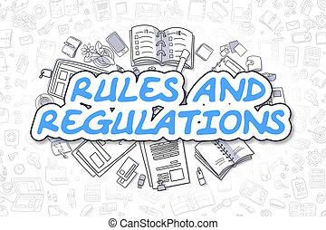 Rules And Regulations - Doodle Blue Text. Business Concept.
