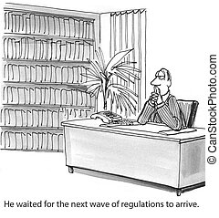 Rules and Regulations - He waited for the next wave of...