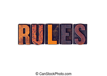 """Rules Concept Isolated Letterpress Type - The word """"Rules""""..."""