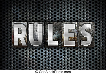 """Rules Concept Metal Letterpress Type - The word """"Rules""""..."""