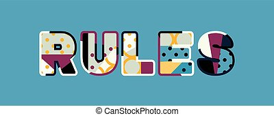 Rules Concept Word Art Illustration - The word RULES concept...