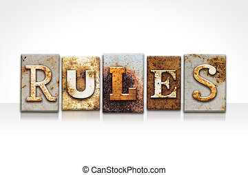 Rules Letterpress Concept Isolated on White - The word...
