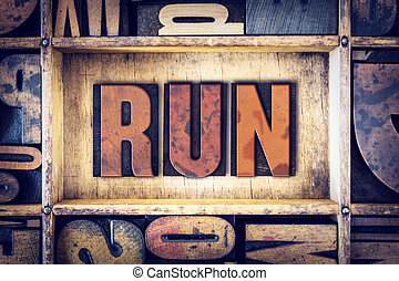 Run Concept Letterpress Type