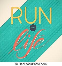 Vector illustration of running poster. - Run for Life. ...