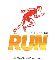 Run Sport Club. Jogging Man. Fast Jogger. Vector - Run sport...