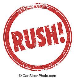 rush, glose, rød, omkring, frimærke, hast, expedite, nødsituation, behøve