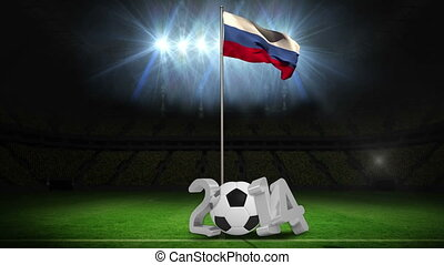 Russia national flag waving on pole with 2014 message on football pitch