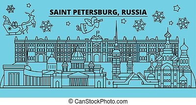Russia, Saint Petersburg winter holidays skyline. Merry Christmas, Happy New Year decorated banner with Santa Claus. Russia, Saint Petersburg linear christmas city vector flat illustration