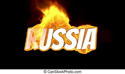 russia. text on fire. word in fire. high turbulence. Text in flames. Fire word.