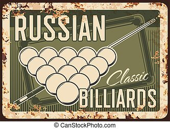 Russian billiards metal plate rusty, pool snooker balls, vector retro poster. Classic Russian billiards sport and tournament table with triangle and cue, poolroom, game championship sign with rust