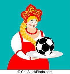 Russian girl and soccer ball. Welcome. Football Championship in Russia. Female in national costume. ethnic Historical hat Kokoshnik with Khokhloma painting. folk Dress.