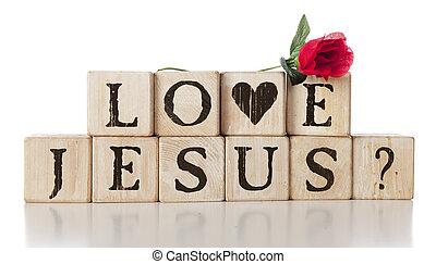 "Love Jesus? - Rustic alphabet blocks arranged to spell ""Love..."