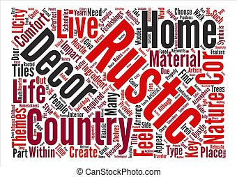 Rustic Home Decor The Return to Nature text background word cloud concept