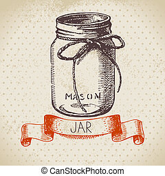 Rustic, mason and canning jar. Vintage hand drawn sketch ...