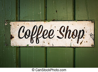 Rustic Retro Coffee Shop Sign