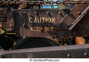Rusty Caution Keep Out on an Old Train