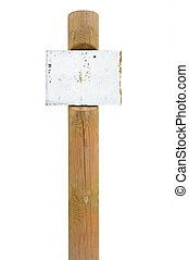 Rusty metal sign board signage, wooden signpost pole post copy