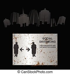 Rusty social distancing sign city