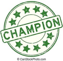 ruuber, grunge, campeão, selo, experiência verde, estrela, branca, redondo, ícone