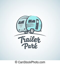 RV, Van or Trailer Park Vector Logo Template. Silhouette Tourism Icon. Label with Retro Typography.