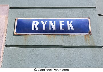 Wroclaw, Poland - city architecture. Rynek - main square sign.