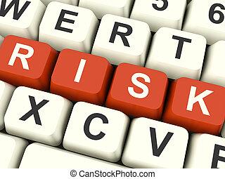 ryzyko, komputerowa klawiatura, pokaz, niebezpieczeństwo, i, niepewność