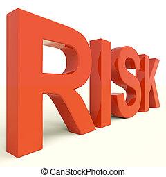 ryzyko, słowo, w, czerwony, pokaz, niebezpieczeństwo, i, niepewność