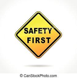 säkerhet först, gul signera