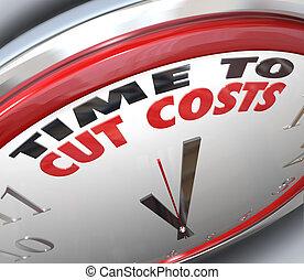 sänka, klipp att spendera, förminska, budget, kostar, tid