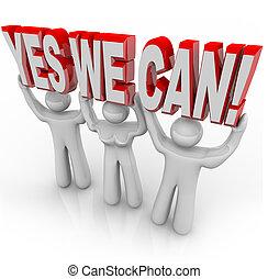 sí, nosotros, lata, -, determinación, equipo, trabaja, juntos, para, éxito