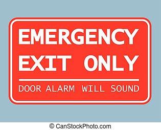 só, saída emergência, porta, vontade, alarme