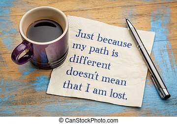 sólo, because, mi, trayectoria, es, diferente, ...