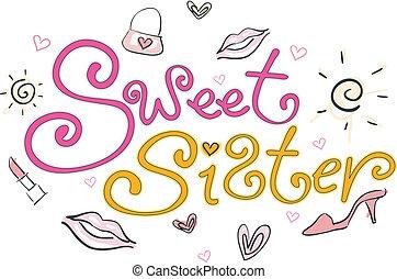 słodki, siostra