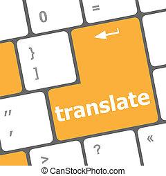 słowo, guzik, komputerowy klucz, klawiatura, tłumaczyć, albo