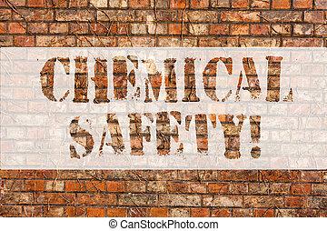 słowo, pisanie, tekst, chemiczny, safety., handlowe pojęcie, dla, praktyka, pomniejszając, ryzyko, ekspozycja, chemikalia, jakiś, środowisko, ceglana ściana, sztuka, podobny, graffiti, motivational, rozmowa telefoniczna, pisemny, na, przedimek określony przed rzeczownikami, wall.