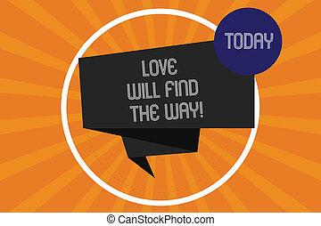 słowo, pisanie, tekst, miłość, będzie, znaleźć, przedimek określony przed rzeczownikami, way., handlowe pojęcie, dla, natchnienie, motywacja, roanalysistic, emocje, wzruszenia, fałdowy, 3d, wstążka, pas, wnętrze, koło, pętla, na, halftone, sunburst, photo.