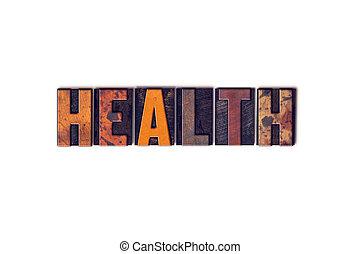 saúde, conceito, isolado, letterpress, tipo
