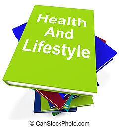 saúde, e, estilo vida, livro, pilha, mostra, vivendo saudável