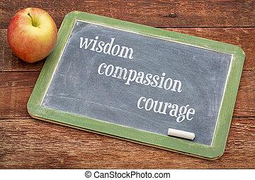 sabiduría, compasión, valor