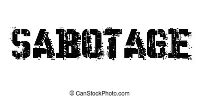 Sabotage typographic stamp, sign, label Black distressed...