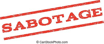 Sabotage Watermark Stamp - Sabotage watermark stamp. Text...