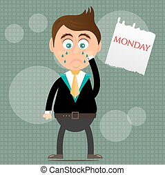 Sad, crying, young, standing, businessman with tears, piece of paper with text Monday, gray background with pattern