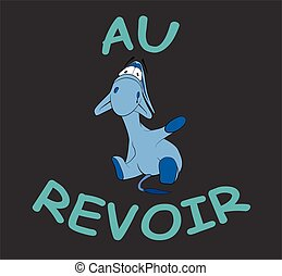 """Sad donkey waving hand with French text """"Au Revoir"""", t-shirt graphics"""
