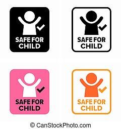 Safe for child information sign
