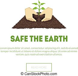 Safe the Earth Banner, Hands Holding Growing Plant, Ecological Concept Vector Illustration