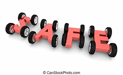 Safe Word Wheels Cars Driving Auto Insurance Safety Caution 3d Illustration