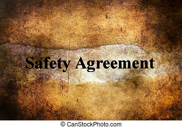 Safety agreement text on grunge background